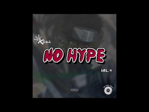 King Kiloz - Slumped Over Ft. Chuck Gotti [Prod. Packman] (No Hype Vol. 4)