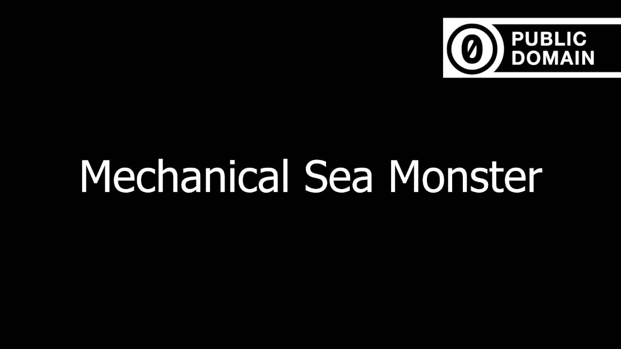 Mechanical Sea Monster (Sound Effect)