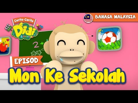 #1 Episod Mon Ke Sekolah   Didi & Friends