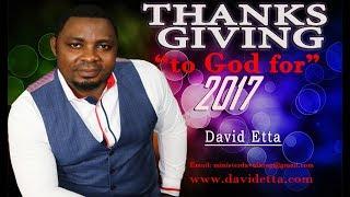 "Thanking God For 2017 ""Praise El Gibbor"" by David King"