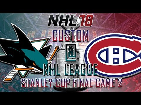NHL 18 - CNHL - San Jose Sharks @ Montreal Canadiens Round 4 Game 2
