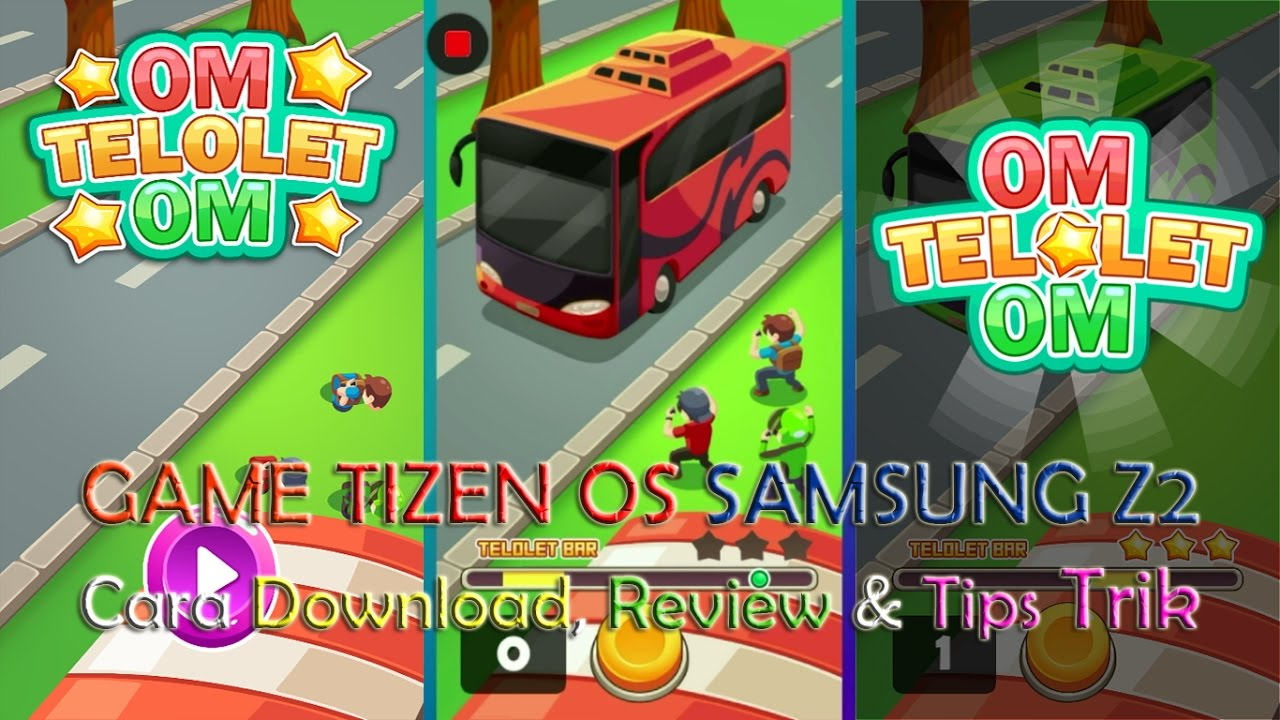 OM TELOLET OM in Tizen OS SAMSUNG Z2   How To Download + Review + Tips  Tricks to Playing Game