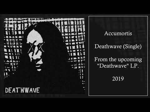 Accumortis - Deathwave