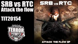 SRB vs RTC - Attack the flow