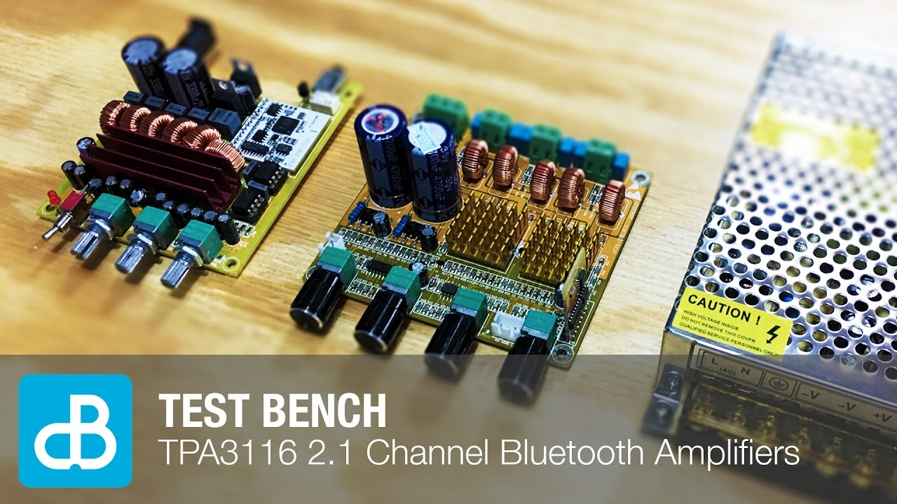 Test Bench Tpa3116 21 Channel Amplifier Boards With Bluetooth 40 Pcb Board Hi Fi Car Audio Power Diy By Soundblab Youtube