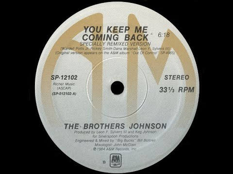 The Brothers Johnson - You Keep Me Coming Back