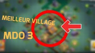 MEILLEUR VILLAGE MDO 3 ( Clash Of Clans )