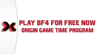 Play Battlefield 4 for FREE now - Origin Game Time Program