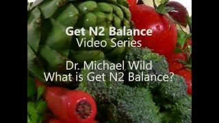 Dr Wild - What is Get N2 Balance?