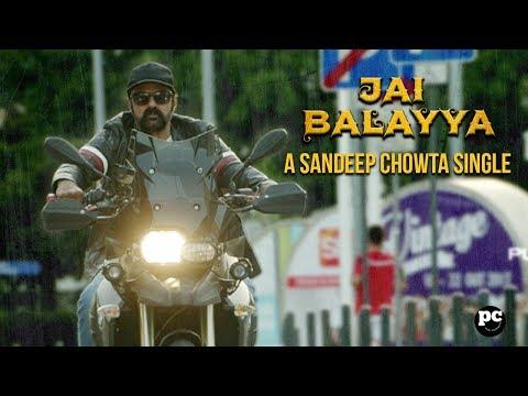 JAI BALAYYA  -   A Sandeep Chowta Single || #PaisaVasool Promotional song