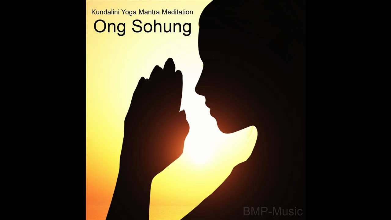 Ong Sohung Kundalini Yoga Mantra Meditation Yoga Music Bmp Music Youtube