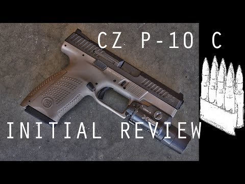CZ P-10 C Initial Review (And Rebuttal to Larry Vickers)