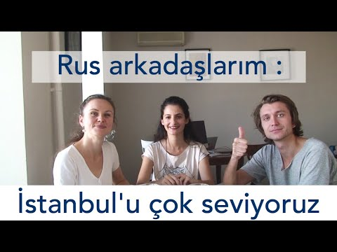 Rus Arkadaşlarım Türkiye&Türkler Hakkında Ne Düşünüyor?