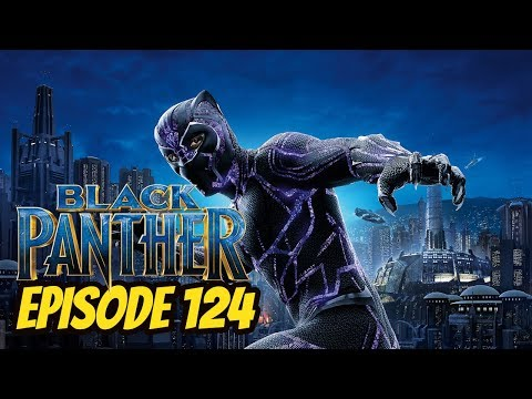 Black Panther - Episode 124