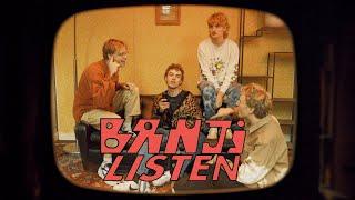 Banji - Listen (Official Video)
