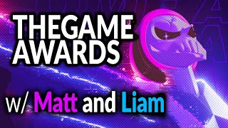 Matt & Liam Present: The 2019 Game Awards