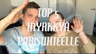 TOP 5 MYRKKYÄ PARISUHTEELLE