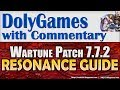 Wartune Patch 7.7.2 - RESONANCE / PENNANTS Guide