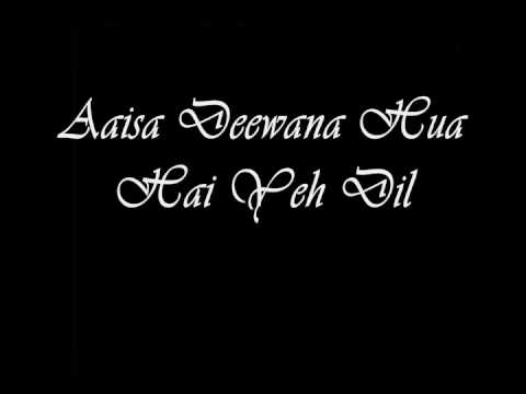 Dil Maange More - Aaisa Dewana Huwa Hai Yeh Dil (With Lyrics)