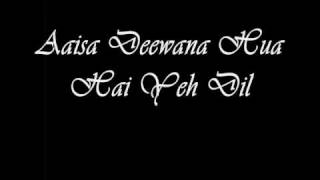 Dil Maange More - Aaisa Dewana Huwa Hai Yeh Dil (With Lyrics)