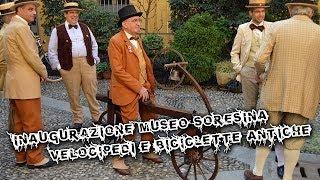 Soresina - Inaugurazione museo velocipedi e biciclette antiche Full HD