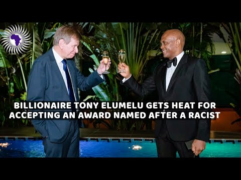 Billionaire Tony Elumelu Under Heat For Receiving A Racist Award