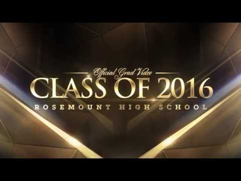 ROSEMOUNT HIGH SCHOOL GRAD VIDEO INTRO