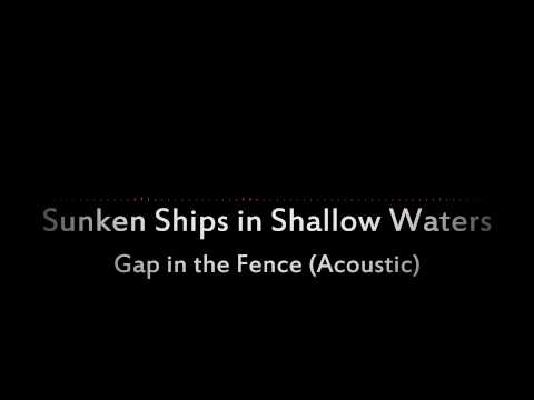 Gap In The Fence (Acoustic)