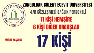 ZONGULDAK BÜLENT ECEVİT ÜNİVERSİTESİ 4/B SAĞLIK PERSONELİ ALIM İLANI
