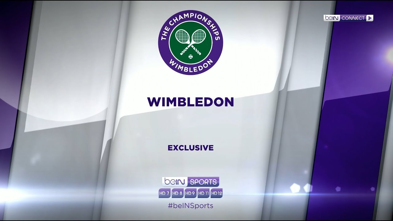 Wimbledon championship 2018 Exclusive on beIN SPORTS