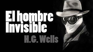 Un poder corruptor - El hombre invisible por H.G.Wells