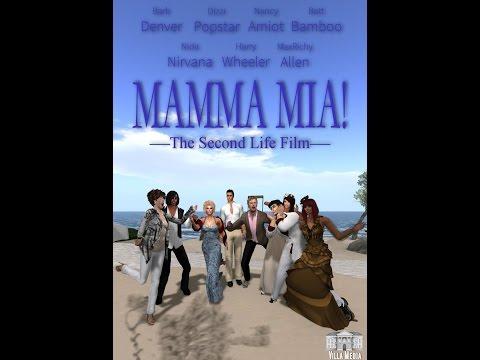 Mamma Mia Second Life Music FilmHD