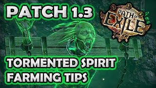 Path of Ghost Busters: Tormented Spirit Farming Tips & First Impressions (PoE Torment League)