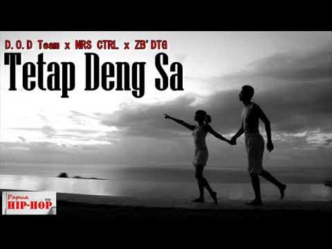 Tetap Deng Sa - D.O.D Team X NRS CTRL X ZB'DTG