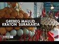 Grebeg Maulid Kraton Surakarta