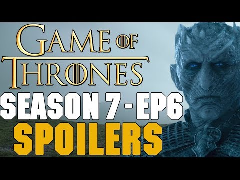 Season 7 Episode 6 Leaked! - Game of Thrones Spoilers Discussion