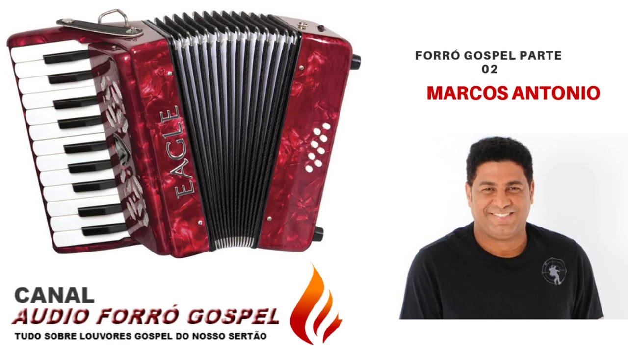 Forró Gospel(Marcos Antonio)Parte 02
