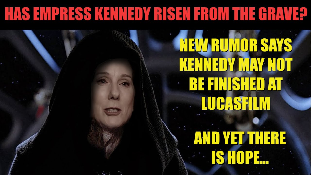 Kennedy May Not Be Finished at Lucasfilm | Is There Hope for Star Wars?