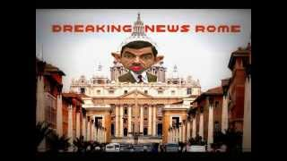 BREAKING NEWS ROME IN A BEAN BAG (THE VATICAN)