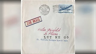 Hailee Steinfeld Alesso Let Me Go feat. Florida Georgia Line Watt OUT September 8th.mp3