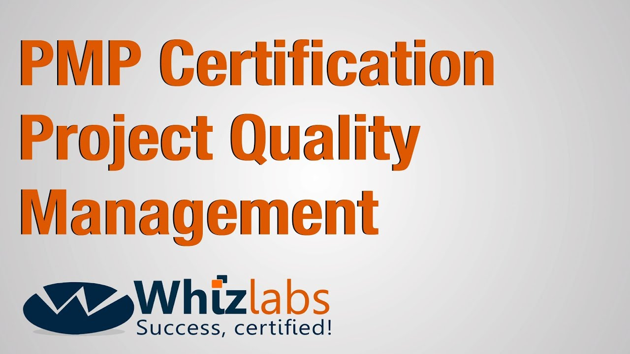 Pmp certification project quality management youtube pmp certification project quality management 1betcityfo Gallery