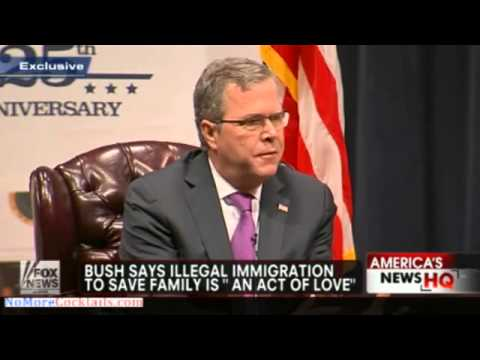 "Jeb Bush considers illegal immigration to be ""an act of love"""