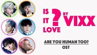 Is it Love? (사랑인걸까?) - VIXX (Han/Rom/Eng) Color Coded Lyrics
