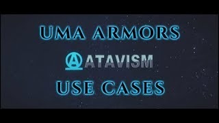 Atavism Online - Use Cases - UMA Armors