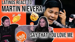 """Latinos react o Martin Nievera performs """"Say That You Love Me"""" LIVE on Wish