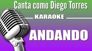 Andando - Diego Torres - Karaoke Visión