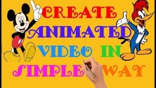 How To Create Beautiful Animation Video