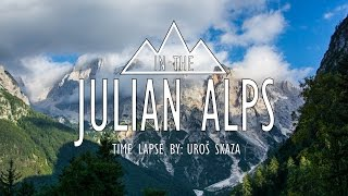In The Julian Alps 4K [Timelapse]