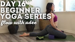 DAY 16/30 Beginner Yoga Series | Hip Flexor & Quad Flexibility