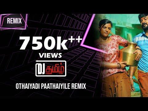 Othaiyadi Pathayila Remix I DeeJay Tamizh I Valentine's Mix